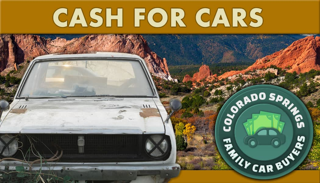 Sell Car Colorado Springs – Cash For Cars