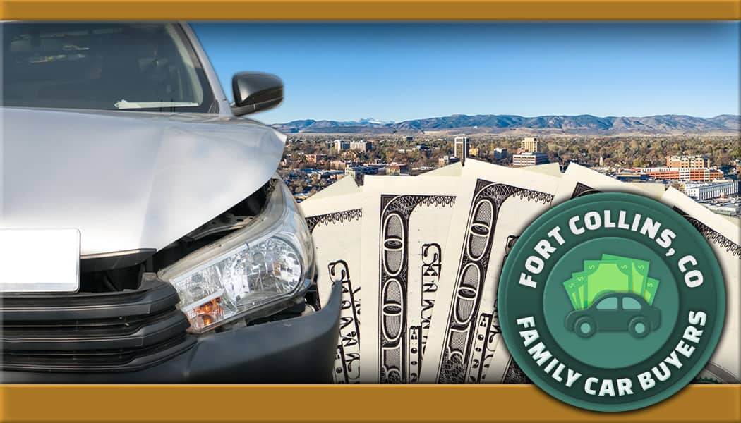 Junk car in front Fort Collins city in Indiana and Family Car Buyers emblem