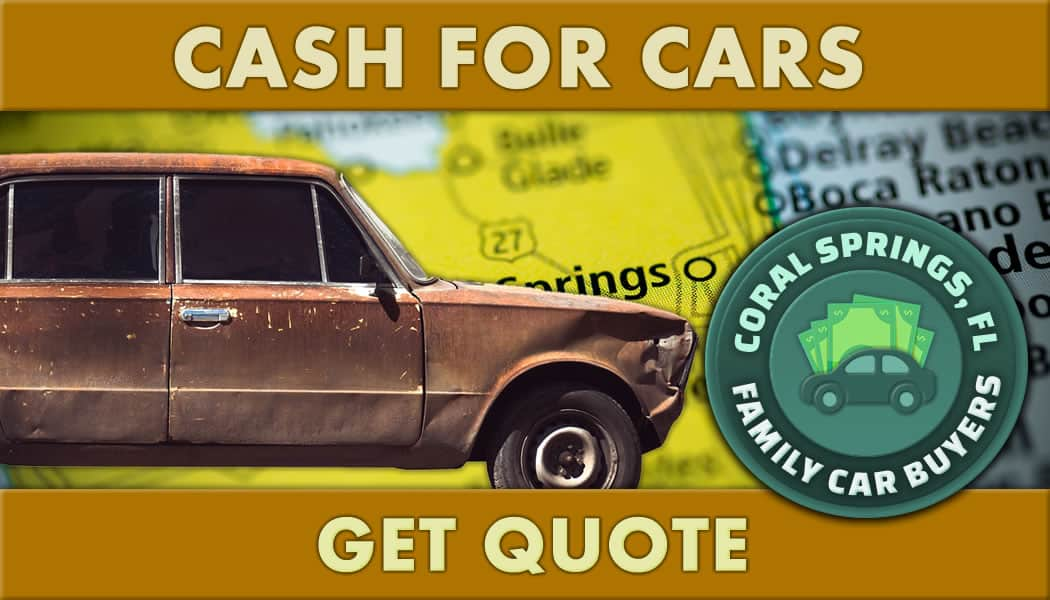 Junk car in front of Coral Springs on map of Florida along with cash for cars get quote text and green FCB emblem.