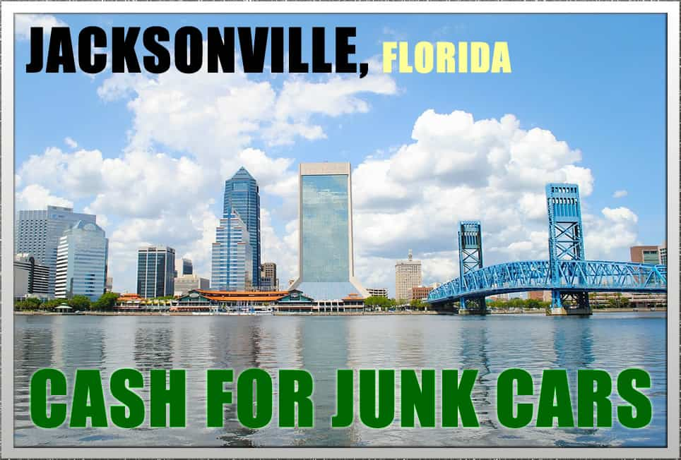 Jacksonville, Florida Cash for junk cars