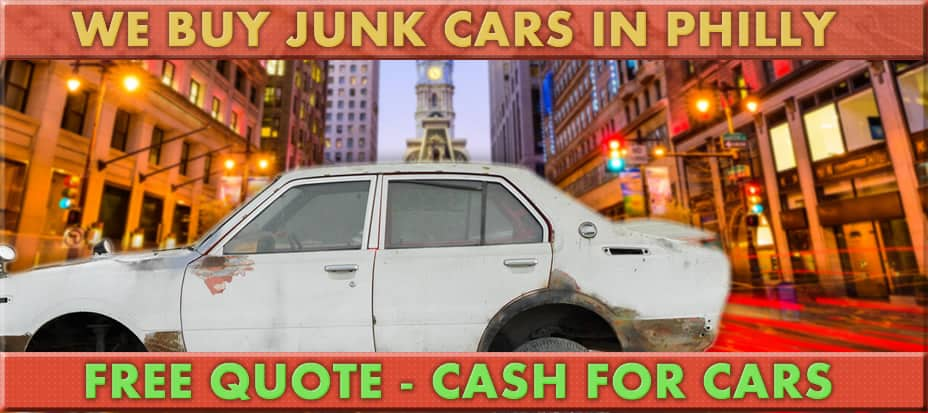 We buy junk cars in Philly