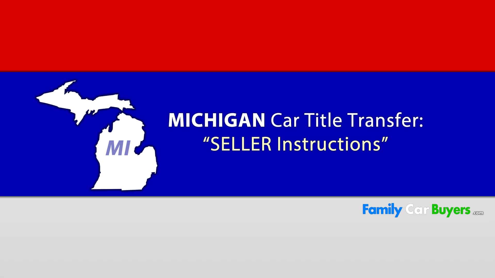 Sell My Car Michigan Title Transfer Family Car Buyers