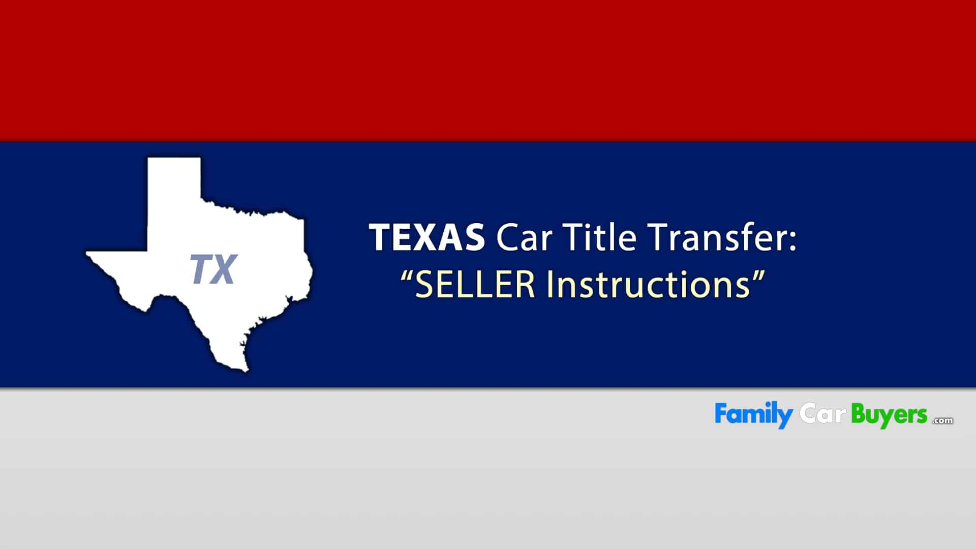 Sell My Car Texas Title Transfer